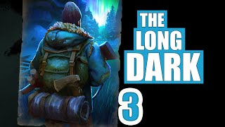 prison Break  The Long Dark  Story Mode Winter Survival  Part 3