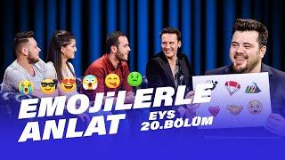 Edis'le Emojilerle Anlat Oynadık | EYS 20. Bölüm Video