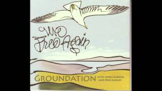 Groundation - Wish Them Well HQ