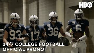 24/7 College Football (2019): Penn State Nittany Lions (Promo)   HBO