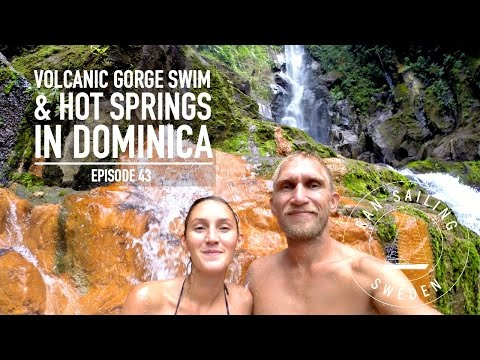 Volcanic Gorge Swim & Hot Springs in Dominica - Ep. 43 RAN Sailing