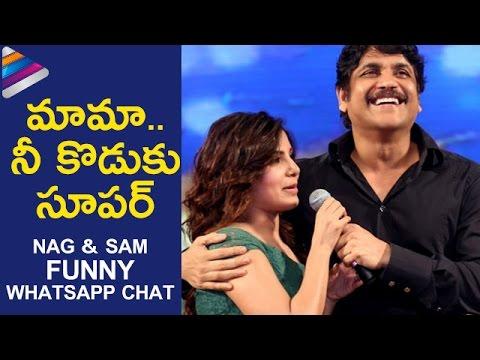 Samantha & Nagarjuna Funny Whatsapp Chat About Naga Chaitanya | Rarandoi Veduka Chuddam Trailer Talk