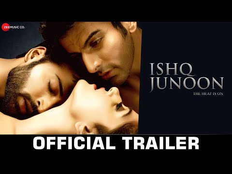 Ishq Junoon - Official Movie Trailer |...
