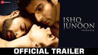 Ishq Junoon - Official Movie Trailer | Rajbir, Divya & Akshay