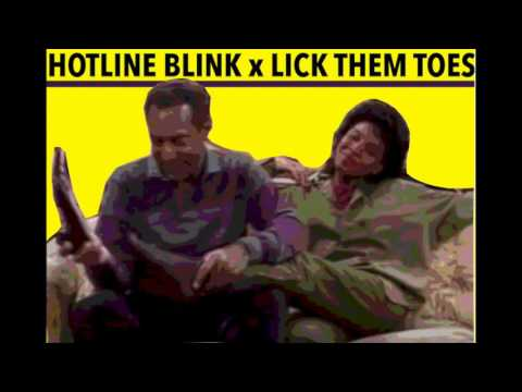 Hotline Blink x Lick them Toes