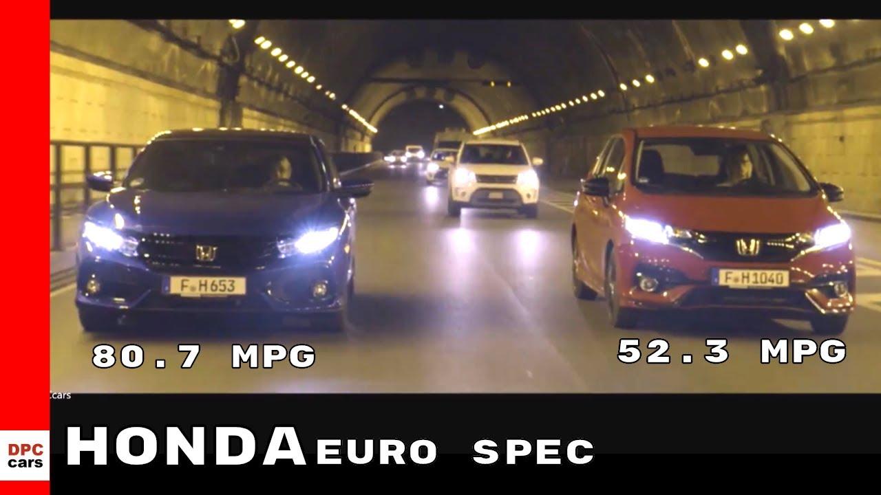 2018 Honda Civic Diesel And Honda Jazz Petrol MPG   Euro Spec