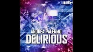 Andrea Palermo - Delirious [Radio Edit]