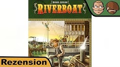 Riverboat - Brettspiel - Review