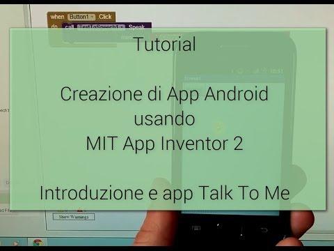 Tutorial - Come creare un App Android con MIT App Inventor 2
