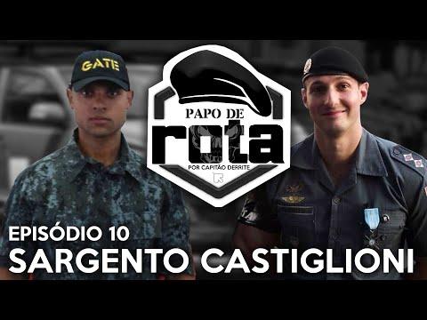 PAPO DE ROTA, com Sargento Castiglioni - episódio 10