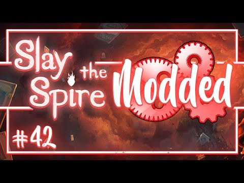 Lets Play Slay the Spire Modded: Like Clockwork  Episode 42