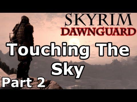 Skyrim: Touching The Sky Quest - Part 2 (Dawnguard DLC Walkthrough)