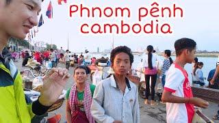 Cuộc sống mưu sinh con người phôm pênh  campuchia   cambodia travel