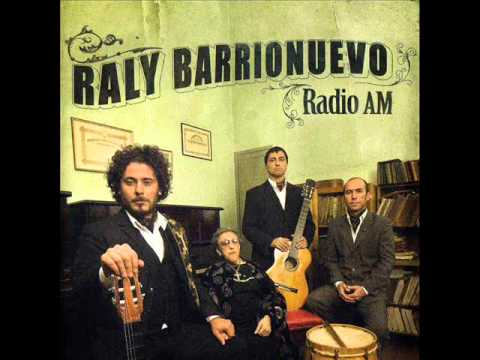 Raly Barrionuevo - Radio AM (Full Album)