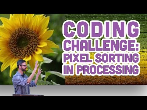 Coding Challenge #47: Pixel Sorting in Processing