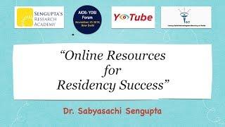 Online Resources for Residency Success (Ophthalmology) - Dr. Sabyasachi Sengupta