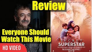 Rajkumar hirani review on secret superstar movie | secret superstar best review