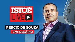 IstoÉ Live - Pércio de Souza, empresário