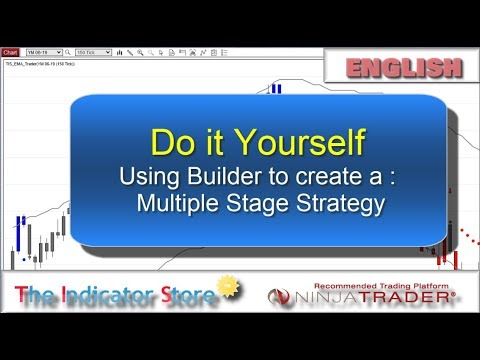 How to Create a multiple stage Strategy with the NinjaTrader Builder