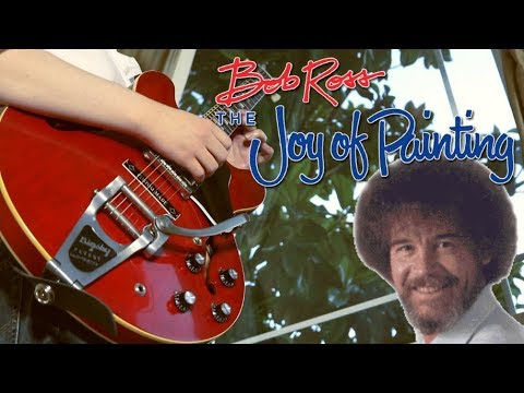 Bob Ross The Joy Of Painting Theme Guitar Cover Larry Owens