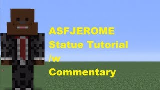 Minecraft 360: How To Build An ASFJerome Statue