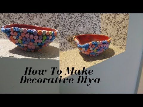 How To Make Decorative Diya- Easy And Simple