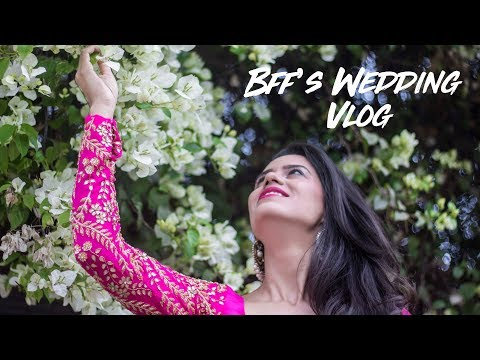 BFF's WEDDING VLOG/ LOOKBOOK