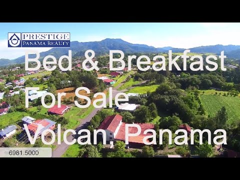 Bed and Breakfast for sale in Volcan, Panama. (Hostal) Prestige Panama Realty. 6981.5000