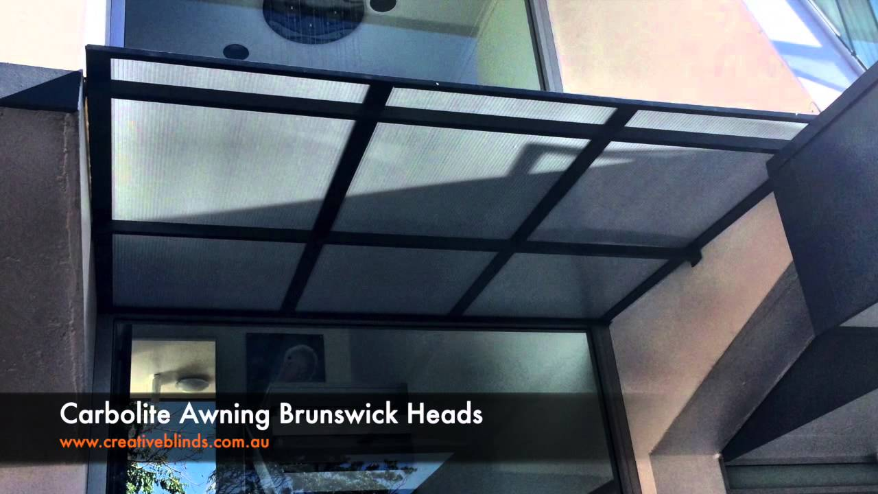 Creative Blinds And Awnings Carbolite Awning Brunswick Heads Youtube