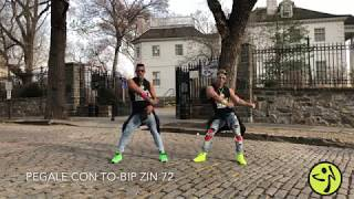 Pegale con TO by BIP (Zin 72 Choreo) Guillermo Ruiz and Adriano Sosa