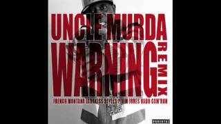 Uncle Murda - Warning (Remix)(Ft. French Montana,Jadakiss,Styles P,Jim Jones,Vado,Cam