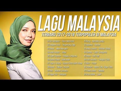 Top Hits 20 Lagu Baru 2017-2018 Melayu - Lagu terbaru 2017 Malaysia Terbaik