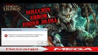 COMO SOLUCIONAR EL ERROR D3DX9_39.DLL PARA LEAGUE OF LEGENDS 2019