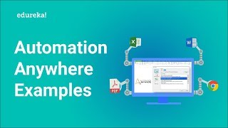 Automation Anywhere Examples | Automation Anywhere Commands | Automation Anywhere Training | Edureka