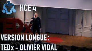 TEDx Arts et Métiers Lille - Olivier VIDAL - Human Connection Economy 4.0 - version longue 16 min