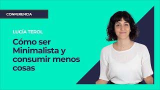Minimalismo: Claves para un nuevo estilo de vida. Lucía Terol