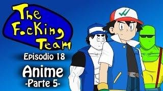 The Focking Team - Anime - Parte 5