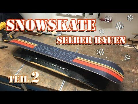 Snowskate (Longboard Deck) Selber Bauen [Teil 2]