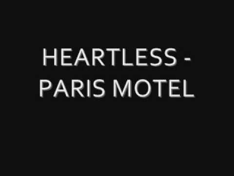 HEARTLESS - PARIS MOTEL
