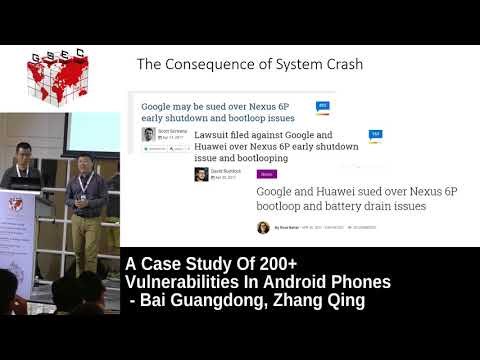 #HITBGSEC 2017 CommSec D2 - 200+ Vulnerabilities In Android Phones - B. Guangdong & Z. Qing