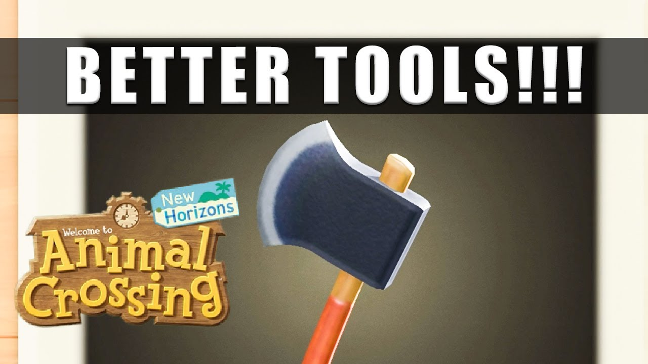 Animal Crossing New Horizons How To Get Better Axe Shovel Fishing Rod And Net Stronger Tools Youtube