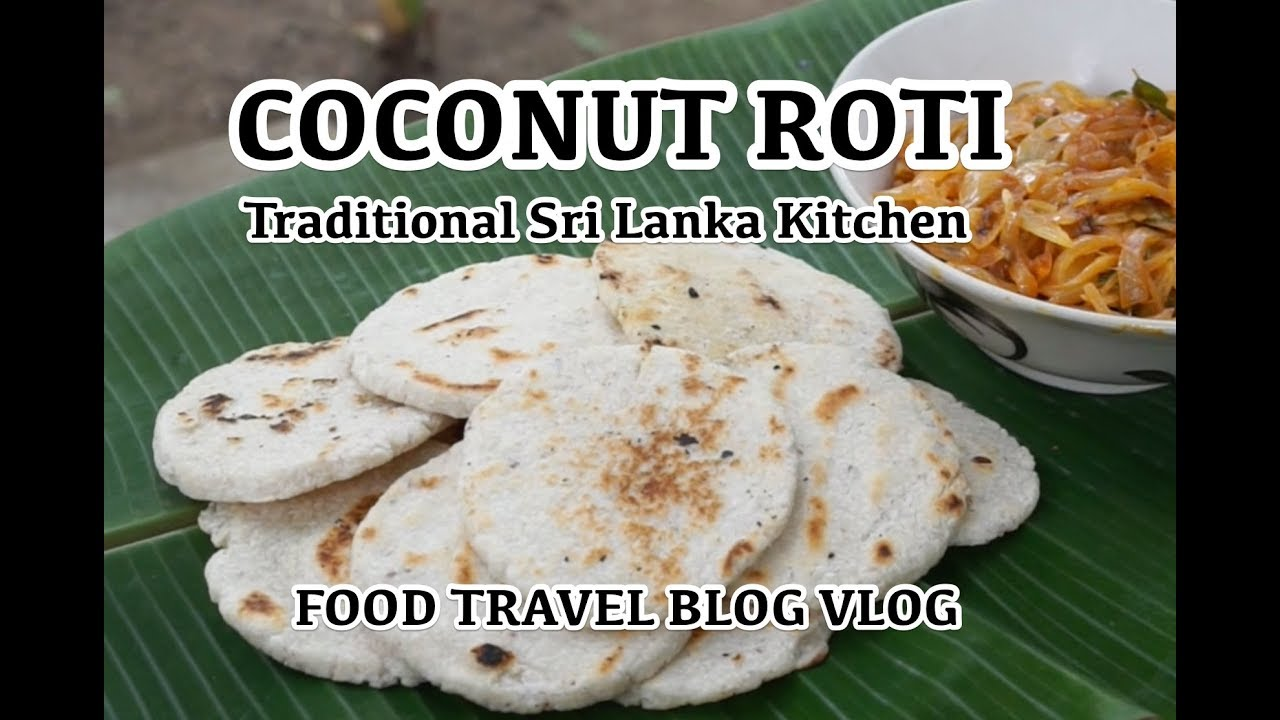 sri lankan cooking traditional kitchen coconut roti food sri lankan cooking traditional kitchen coconut roti food travel blog sri lanka vlog forumfinder Images