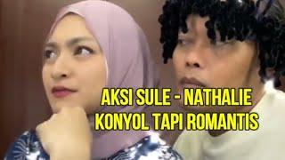 Lucunya Sule dan Nathalie Konyol Tapi Romantis