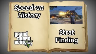 An Incomplete History of Strat Finding in GTAV Speedruns