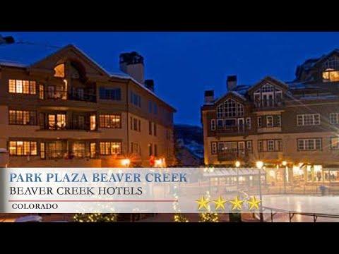 Park Plaza Beaver Creek - Beaver Creek Hotels, Colorado