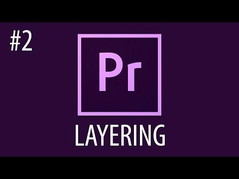 Layering Dengan Adobe Premiere Pro #2