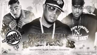 Master P Ft. Clyde Carson & Eastwood - What The Business Is [BayAreaCompass]