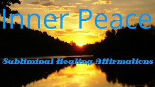 Inner Peace | Healing Affirmations |  Subliminal | Deep Sleep | Isochronic Tones | Binaural Beats