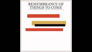 "Princeton - ""Remembrance of Things to Come"""