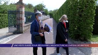 Yvelines | Une visite guidée pour découvrir l'architecture au château de Breteuil